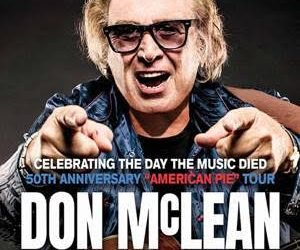 "Don McLean Sets Special Concert Event on February 3 At The Surf Ballroom In Clear Lake, Iowa To Kick-Off ""American Pie"" 50th Anniversary Tour"