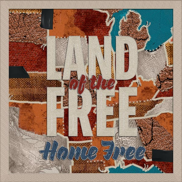 """""""AMERICAN PIE"""" BY DON McLEAN + HOME FREE AVAILABLE NOW ON HOME FREE'S NEW PATRIOTIC ALBUM LAND OF THE FREE"""