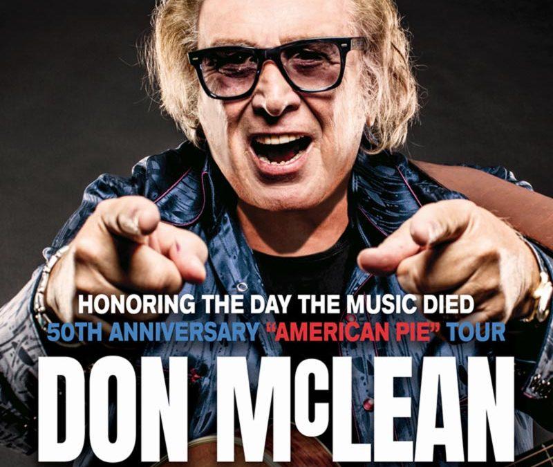 DON McLEAN ANNOUNCES 2022  AMERICAN PIE 50TH ANNIVERSARY EUROPEAN TOUR