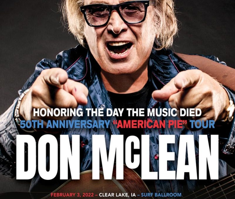 DON McLEAN ANNOUNCES INITIAL U.S. DATES FOR 50TH ANNIVERSARY 'AMERICAN PIE' WORLD TOUR